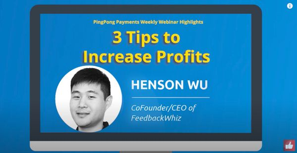 3 Tips to Increase Profits with Henson Wu