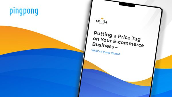 Putting a Price Tag on Your E-Commerce Business