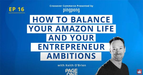 How to Balance Your Amazon Life and Your Entreprenuer Ambitions